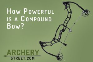 How Powerful is a Compound Bow?